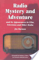 Radio Mystery and Adventure and Its Appearances in Film, Television and Other Media