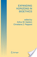 Expanding Horizons in Bioethics