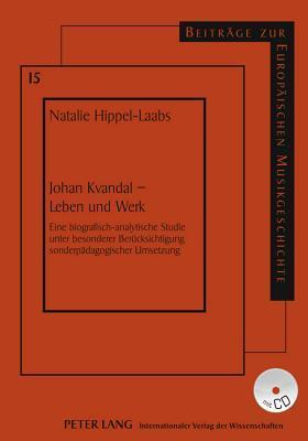 Johan Kvandal - Leben und Werk