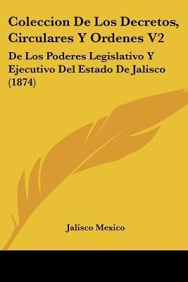 Coleccion de Los Decretos, Circulares y Ordenes V2