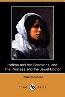 Halima and the Scorpions, and the Princess and the Jewel Doctor (Dodo Press)