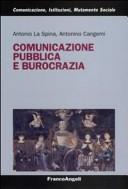 Comunicazione pubblica e burocrazia