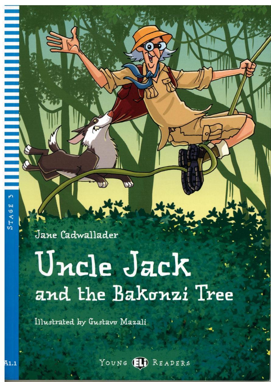 Uncle Jack and the bakonzi tree. Con CD Audio. Per la Scuola media