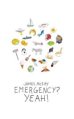 Emergency? Yeah!
