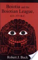 Boiotia and the Boiotian League, 432-371 B.C.