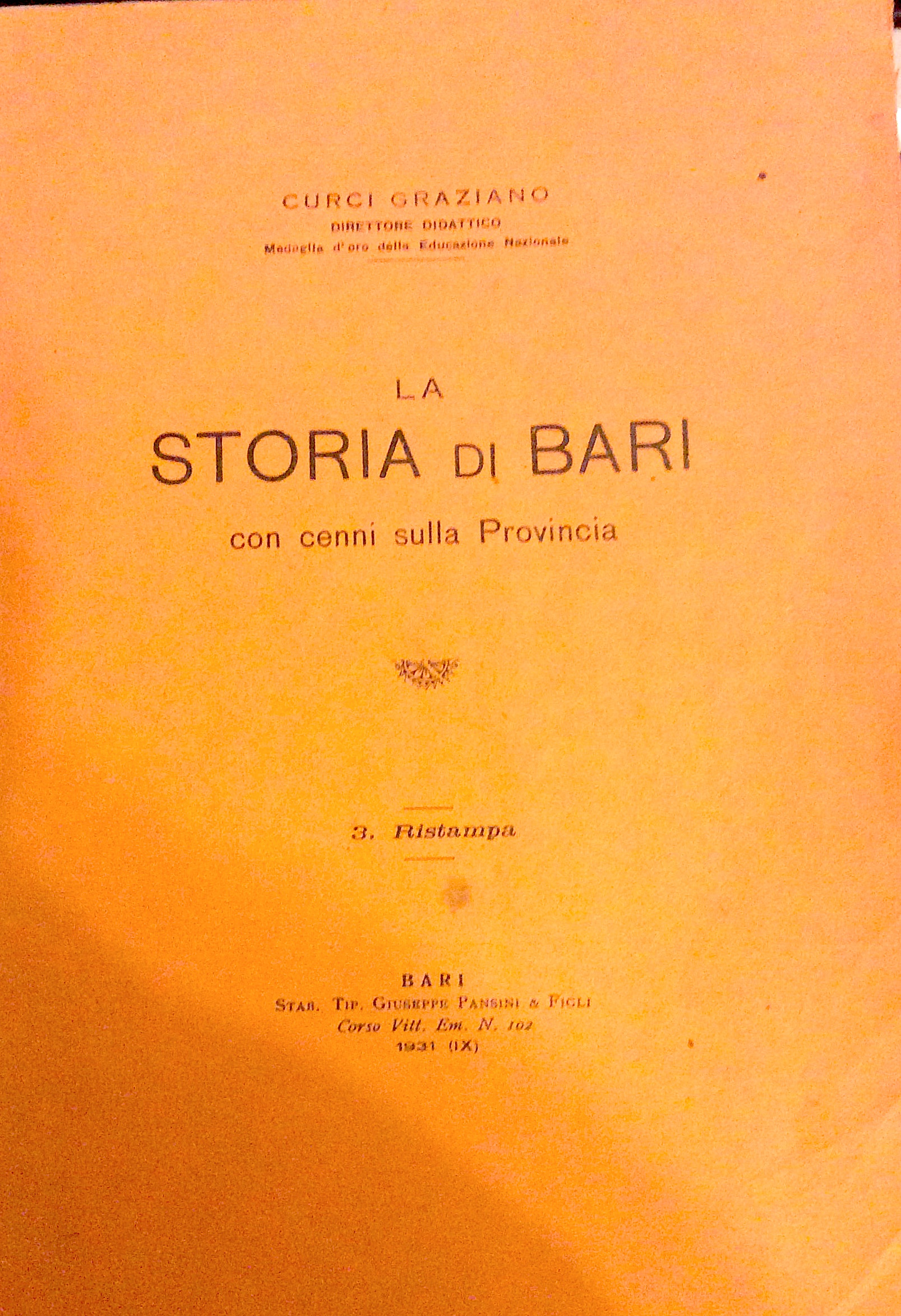 La storia di Bari con cenni sulla provincia