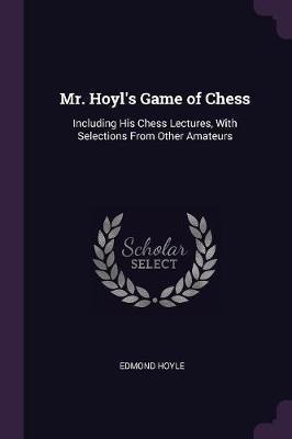Mr. Hoyl's Game of Chess