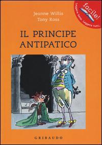 Il principe antipatico
