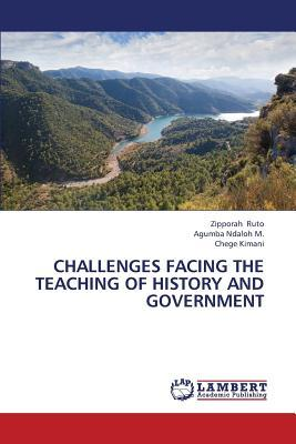 Challenges Facing the Teaching of History and Government