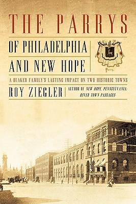 The Parrys of Philadelphia and New Hope