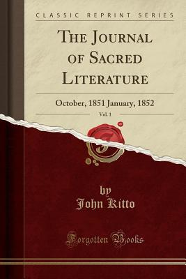 The Journal of Sacred Literature, Vol. 1