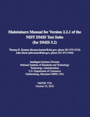 Maintainers Manual for Version 2.2.1 of the Nist Dmis Test Suite for Dmis 5.2