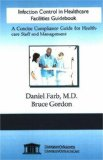 Infection Control in Healthcare Facilities Guidebook