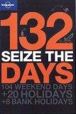132 Seize the Days