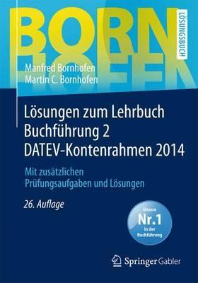 Lösungen Zum Lehrbuch Buchführung 2 Datev-kontenrahmen 2014
