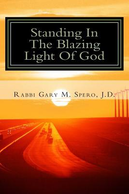 Standing in the Blazing Light of God