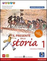 Presente della storia. Con Cittadinanza. Ediz. interattiva. Per la Scuola media. Con e-book. Con espansione online