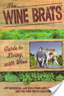 The Wine Brats' Guide to Living with Wine