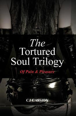The Tortured Soul Trilogy