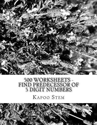 500 Worksheets - Find Predecessor of 5 Digit Numbers