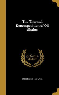 THERMAL DECOMPOSITION OF OIL S