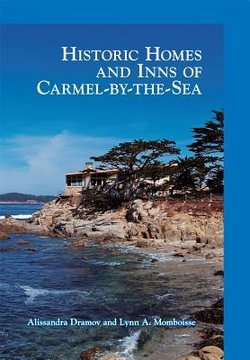 Historic Homes and Inns of Carmel-by-the-Sea