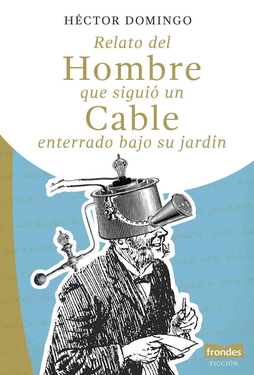 Relato del hombre que siguió un cable enterrado bajo su jardín