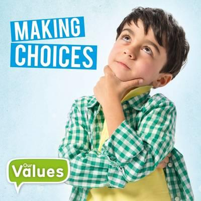 Making Choices (Our ...