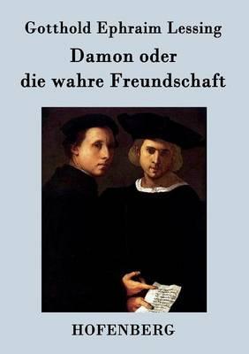 Damon oder die wahre Freundschaft
