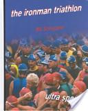 The Ironman Triathlon