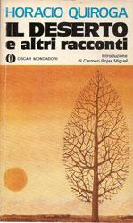 Il deserto e altri racconti di Horacio Quiroga