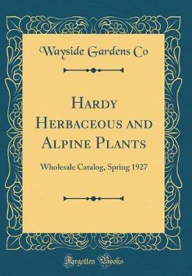 Hardy Herbaceous and Alpine Plants