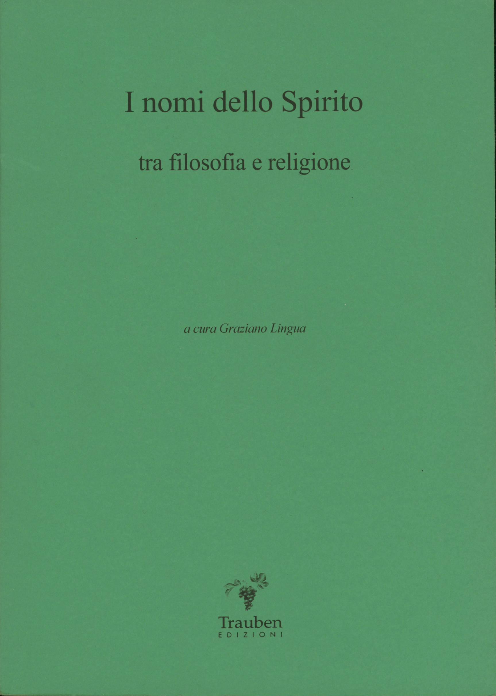 I nomi dello Spirito: tra filosofia e religione