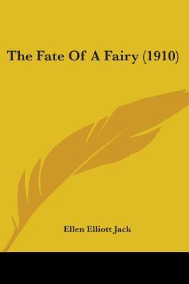 The Fate of a Fairy (1910)