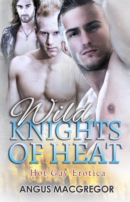 Wild Knights of Heat