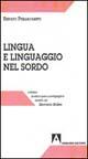 Lingua e linguaggio nel sordo