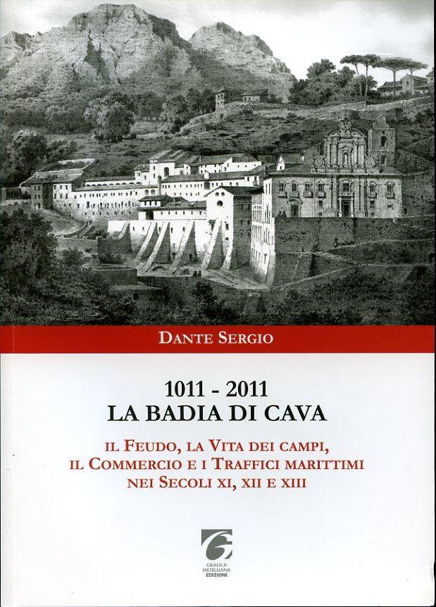 1011 - 2011: La Badia di Cava