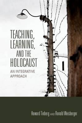 Teaching, Learning, and the Holocaust