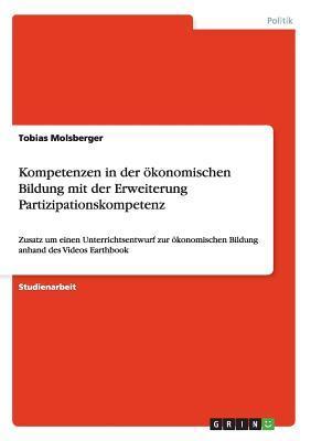 Kompetenzen in der ökonomischen Bildung mit der Erweiterung Partizipationskompetenz
