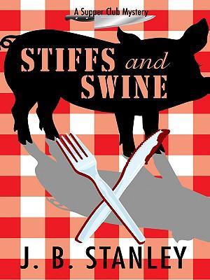 Stiffs and Swine
