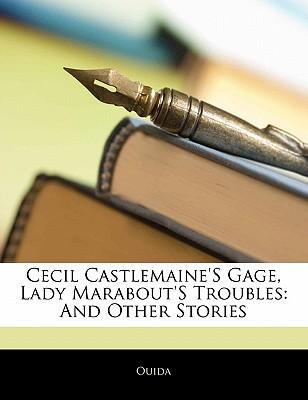 Cecil Castlemaine's Gage, Lady Marabout's Troubles