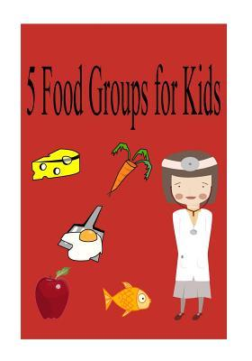 5 Food Groups for Kids