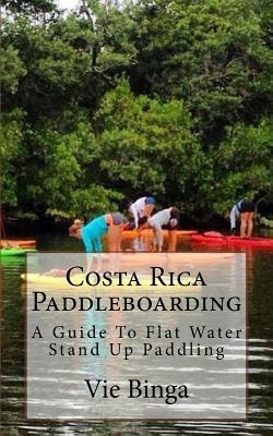 Costa Rica Paddleboarding