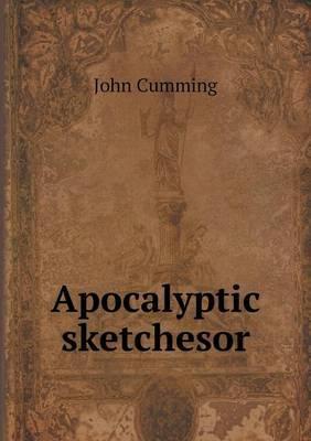 Apocalyptic Sketchesor