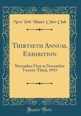 Thirtieth Annual Exhibition