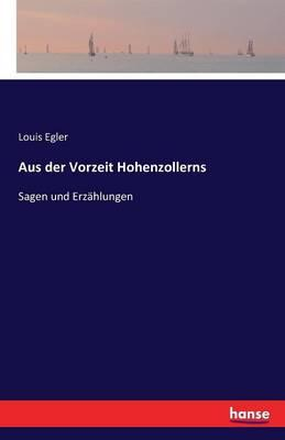 Aus der Vorzeit Hohenzollerns