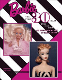 Barbie, the First 30 Years