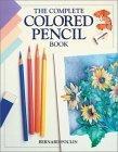 The Complete Colored Pencil Book