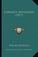 Carmen's Messenger (1917) Carmen's Messenger (1917)