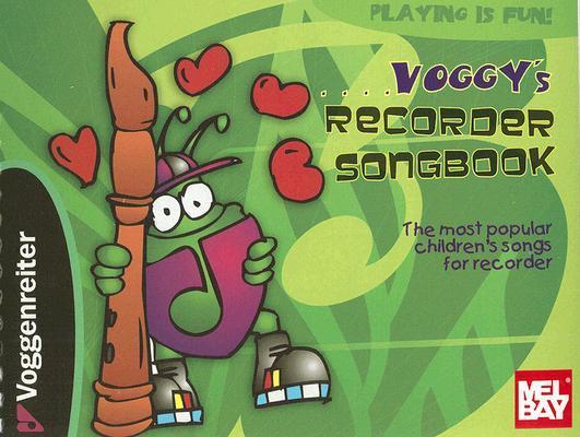 Voggy's Recorder Songbook